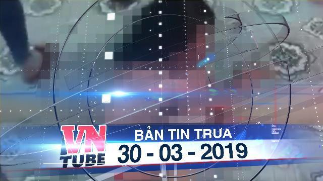 Bản tin VnTube trưa 30-03-2019: Nữ sinh lớp 9 bị bạn đánh hội đồng dã man phải nhập viện