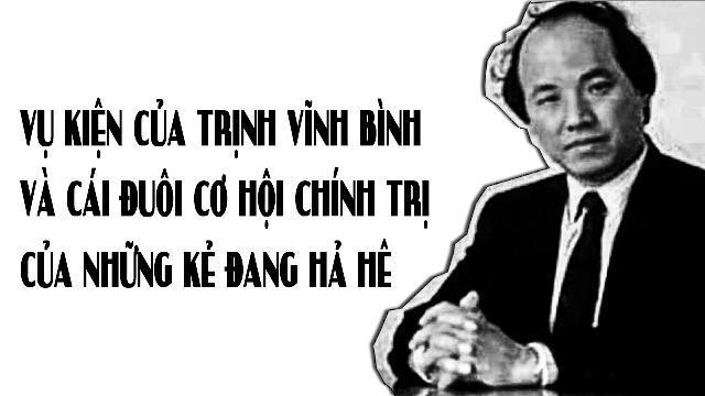 Vụ kiện của Trịnh Vĩnh Bình và cái đuôi cơ hội chính trị của những kẻ đang hả hê