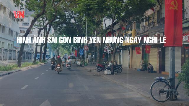 Bạn đọc chia sẻ hình ảnh Sài Gòn bình yên những ngày nghỉ lễ