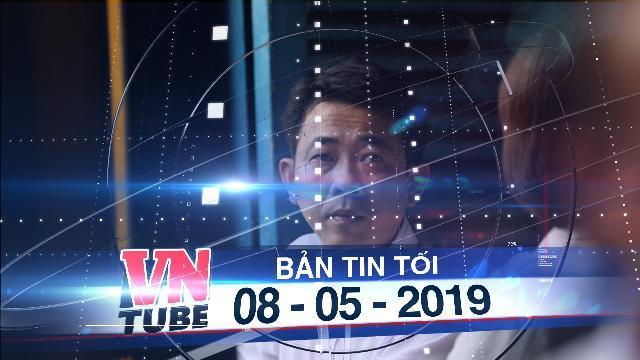 Bản tin VnTube tối 08-05-2019: Đề nghị truy tố giám đốc VN Pharma tội buôn bán thuốc giả