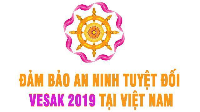 Đảm bảo an ninh tuyệt đối Vesak 2019 tại Việt Nam