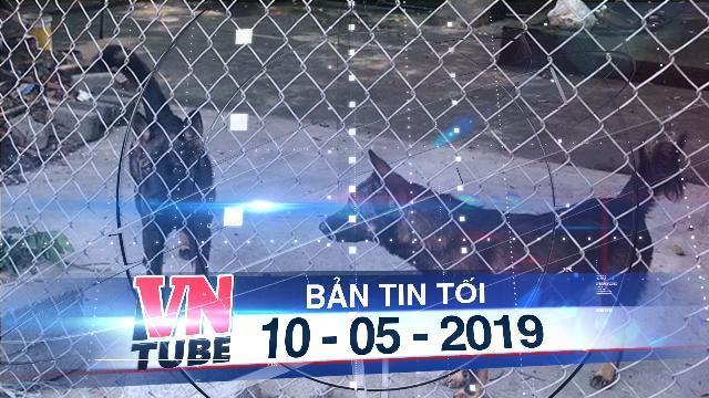 Bản tin VnTube tối 10-05-2019: Khởi tố chủ đàn chó cắn chết bé trai 7 tuổi ở Hưng Yên