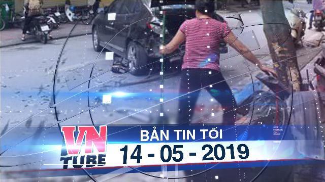 Bản tin VnTube tối 14-05-2019: Xe điên gây tai nạn liên hoàn, 2 mẹ con nhập viện