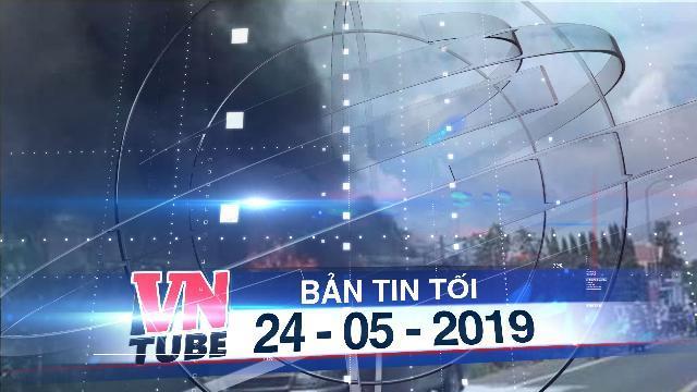 Bản tin VnTube tối 24-05-2019: Xe khách đang chạy bốc cháy, bé trai 14 tuổi chết thảm