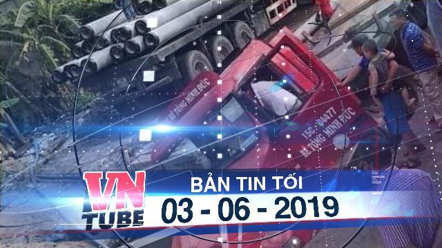 """Bản tin VnTube tối 03-06-2019: Xe container sập """"hố tử thần"""" ở Hà Nội, làm vỡ đường ống nước sạch"""