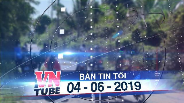 Bản tin VnTube tối 04-06-2019: Điều tra nghi án chồng đâm chết vợ rồi treo cổ tự tử ở Phú Quốc