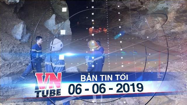 Bản tin VnTube tối 06-06-2019: Hơn 100 người giải cứu người đàn ông kẹt trong hang đá 1 tuần