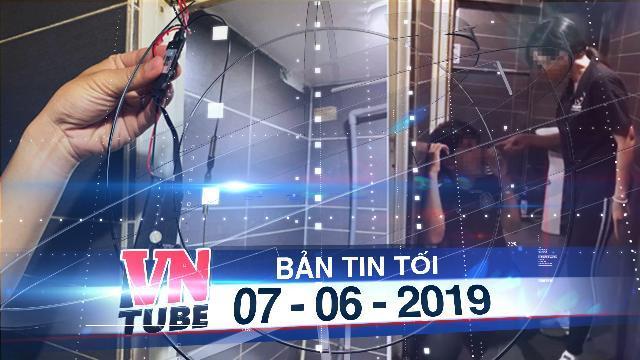 Bản tin VnTube tối 07-06-2019: Bắt kẻ biến thái lắp camera trên trần toilet nữ ở quận 10