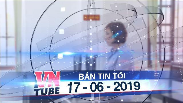 Bản tin VnTube tối 17-06-2019: Nữ 'đại gia' chạy BMW gây tai nạn nhận mức án 3 năm 6 tháng tù