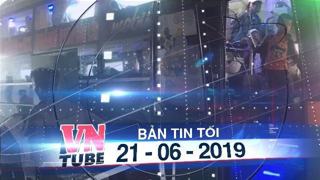 Bản tin VnTube tối 21-06-2019: Sàm sỡ nữ hành khách, tài xế xe giường nằm bị đuổi việc