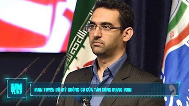 Toàn cảnh an ninh mạng số 5 tháng 06: Iran tuyên bố Mỹ không có cửa tấn công mạng Iran