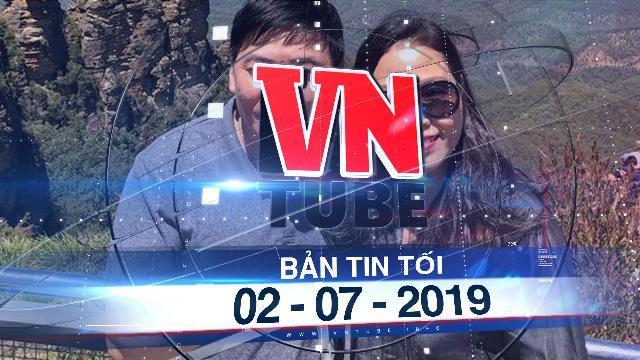 Bản tin VnTube tối 02-07-2019: Khởi tố vợ chồng luật sư Trần Vũ Hải
