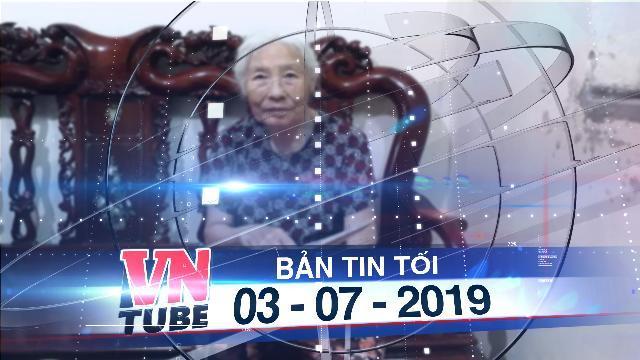 Bản tin VnTube tối 03-07-2019: Cụ bà 82 tuổi ở Bạc Liêu tìm được con gái mất tích 22 năm nhờ MXH