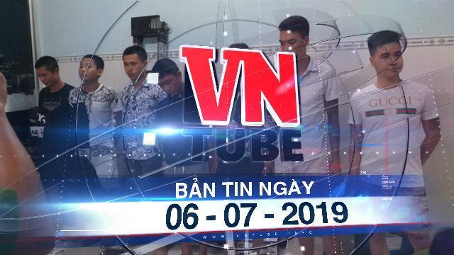 Bản tin VnTube ngày 06-07-2019: Triệt phá nhóm 14 người cho vay lãi suất 100%/tháng