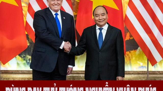 Đừng dạy Thủ tướng Nguyễn Xuân Phúc cách ngoại giao