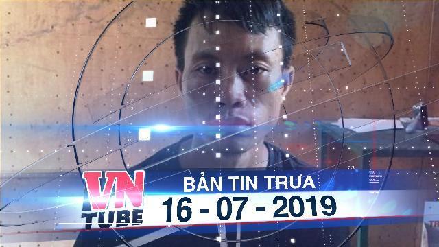 Bản tin VnTube trưa 16-07-2019: Tạm giữ nghi phạm hiếp dâm con gái 11 tuổi của đồng nghiệp