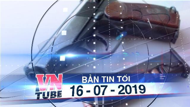 Bản tin VnTube tối 16-07-2019: Công an phường trộm súng của cấp trên rồi rao bán qua mạng