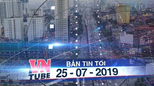 Bản tin VnTube tối 25-07-2019: Hà Nội sẽ thu phí phương tiện vào nội đô từ đường Vành đai 3