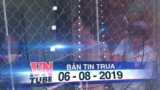 Bản tin VnTube trưa 06-08-2019: Bắt tại trận người đàn ông đang khỏa thân giao cấu với bé gái 13 tuổi