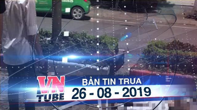Bản tin VnTube trưa 26-08-2019: Xe máy 'kẹp' 5 lao vào dải phân cách, 4 sinh viên tử vong