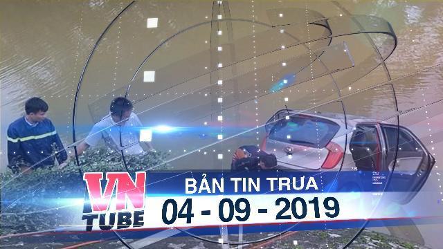 Bản tin VnTube trưa 04-09-2019: Đã tìm thấy thi thể tài xế vụ taxi cùng 3 người lao xuống sông