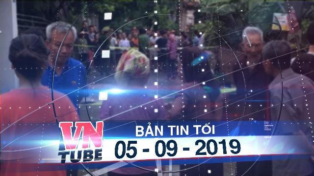 Bản tin VnTube tối 05-09-2019: Điều tra người tung clip lời khai của người truy sát cả gia đình em ruột
