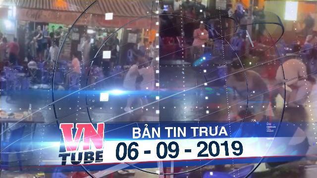 Bản tin VnTube trưa 06-09-2019: Tạm giữ 10 người trong vụ chém nhau náo loạn phố Tây Bùi Viện