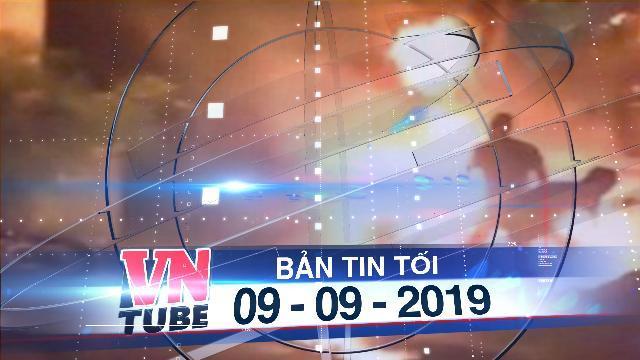 Bản tin VnTube tối 09-09-2019: Người chồng tưới xăng đốt vợ đang mang bầu