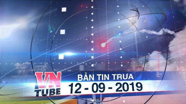 Bản tin VnTube trưa 12-09-2019: Công an truy tìm người bắn pháo sáng làm bị thương CĐV trên sân Hàng Đẫy
