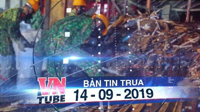 Bản tin VnTube trưa 14-09-2019: 5 tấn phế thải độc hại được gom trong kho Rạng Đông
