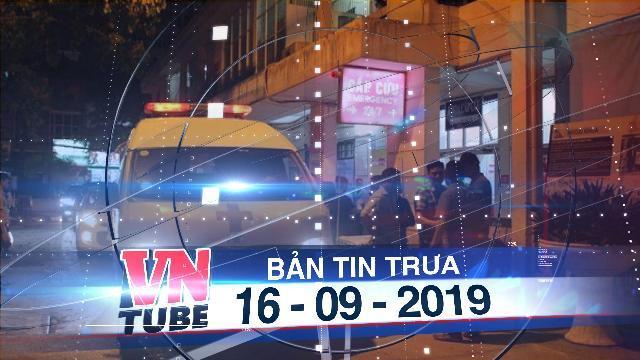Bản tin VnTube trưa 16-09-2019: Bị bỏ quên trên xe đưa đón, bé trai 4 tuổi phải nhập viện cấp cứu