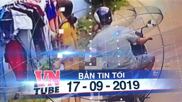 Bản tin VnTube tối 17-09-2019: Người đàn ông sàm sỡ cô gái phơi quần áo đã nộp 200.000 tiền phạt
