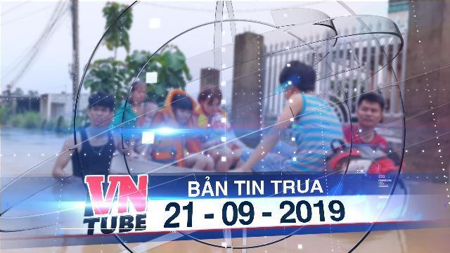 Bản tin VnTube trưa 21-09-2019: Thủy điện Trị An xả lũ, 99 hộ dân ngập trong nước mênh mông
