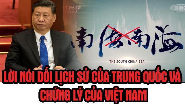 Lời nói dối lịch sử của Trung Quốc và chứng lý của Việt Nam