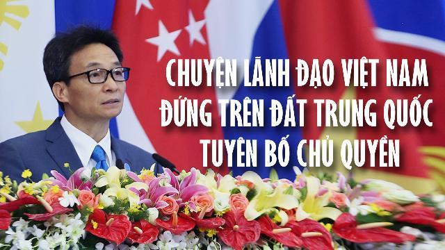 Chuyện lãnh đạo Việt Nam đứng trên đất Trung Quốc tuyên bố chủ quyền