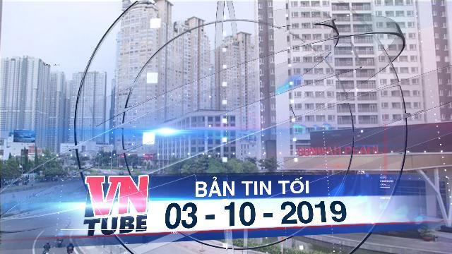 Bản tin VnTube tối 03-10-2019:TPHCM chi gần 500 tỷ nâng cấp đường Nguyễn Hữu Cảnh