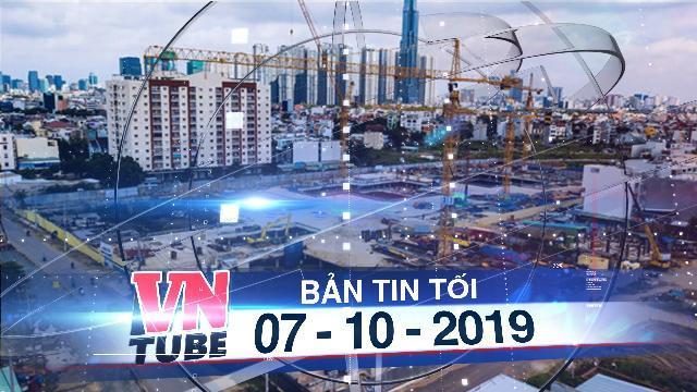Bản tin VnTube tối 07-10-2019: Điện lực TP.HCM xin cắt điện của khách hàng xây nhà không phép