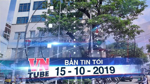 Bản tin VnTube tối 15-10-2019: Người phụ nữ tử vong sau khi căng da mặt ở BV Thẩm mỹ Kangnam