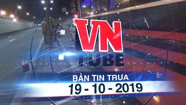 Bản tin VnTube trưa 19-10-2019: Chạy xe máy ngược chiều vào hầm chui, 2 thanh niên bị cán chết