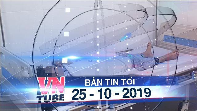 Bản tin VnTube tối 25-10-2019: Kiểm tra, xác minh cơ sở làm đẹp khiến bé gái 13 tuổi bị mù mắt