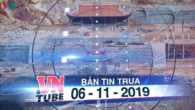 """Bản tin VnTube trưa 06-11-2019: Bộ VHTT&DL: Du lịch tâm linh Lũng Cú """"không đúng quy hoạch"""""""
