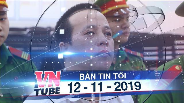 Bản tin VnTube tối 12-11-2019: Tuyên tử hình kẻ giết 3 người ở Bình Dương
