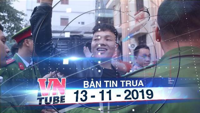 Bản tin VnTube trưa 13-11-2019: Khá Bảnh và 5 đồng phạm hầu tòa