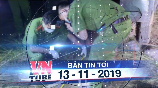 Bản tin VnTube tối 13-11-2019: Bị rầy la chuyện ăn nhậu, con trai cứa cổ mẹ già 72 tuổi