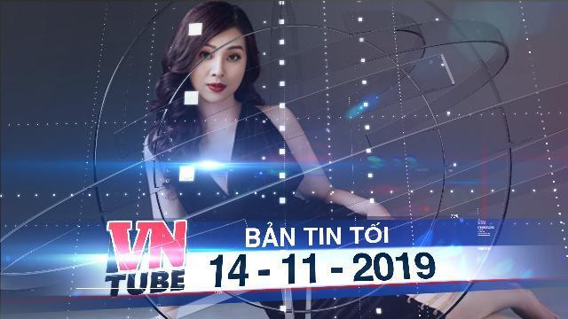 Bản tin VnTube tối 14-11-2019: Khởi tố phó giám đốc chi nhánh TPBank tội chiếm đoạt tài sản