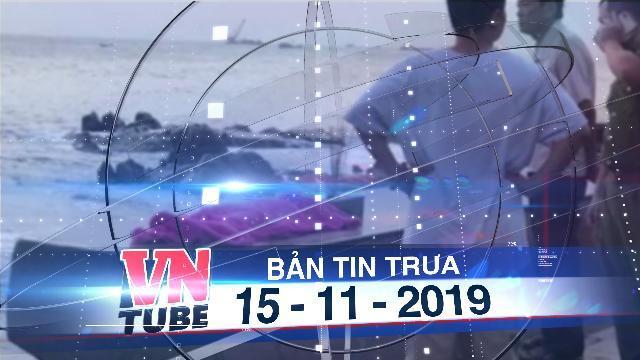 Bản tin VnTube trưa 15-11-2019: Truy tìm người cha nghi sát hại 2 con thơ ở biển Vũng Tàu