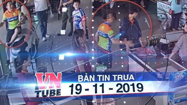 Bản tin VnTube trưa 19-11-2019: Thượng úy công an tát nhân viên bán hàng bị giáng cấp, cho xuất ngũ