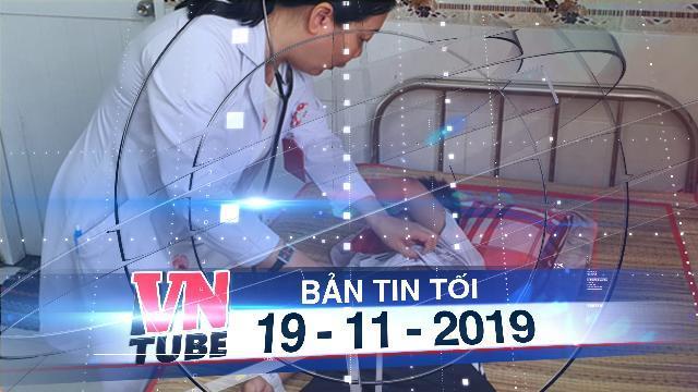 Bản tin VnTube tối 19-11-2019: Giận chồng, mẹ pha thuốc diệt cỏ cho 4 con cùng uống