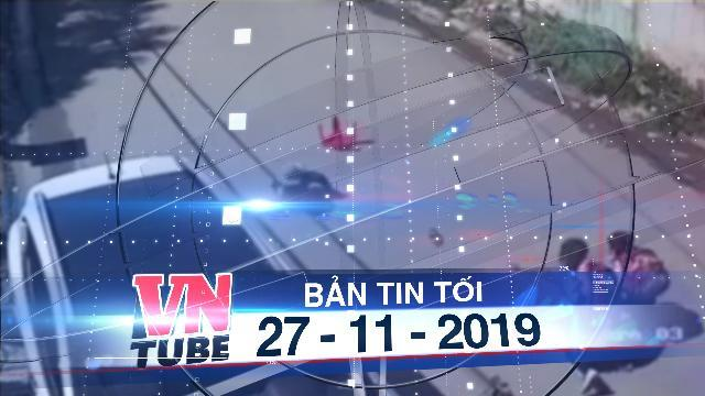 Bản tin VnTube tối 27-11-2019: 3 học sinh lớp 1 rớt khỏi xe đưa rước đang chạy