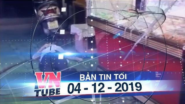 Bản tin VnTube tối 04-12-2019: Đang xem đá bóng, vợ chồng chủ tiệm vàng bị cướp đánh thương vong